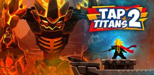 لعبة Tap Titans 2 تحديث جديد 2021